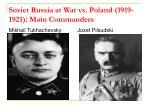 soviet russia at war vs poland 1919 1921 main commanders
