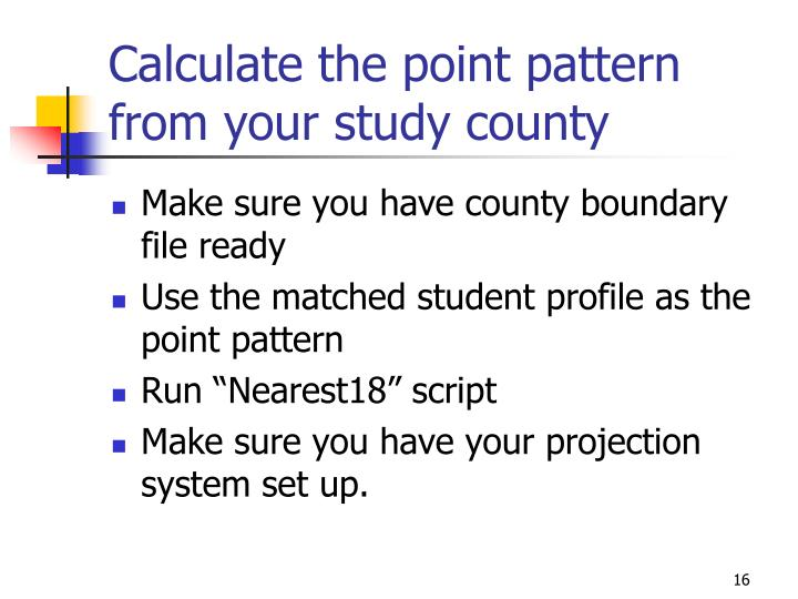 Calculate the point pattern from your study county