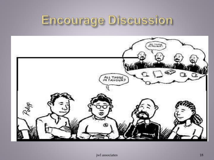 Encourage Discussion