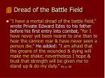 dread of the battle field