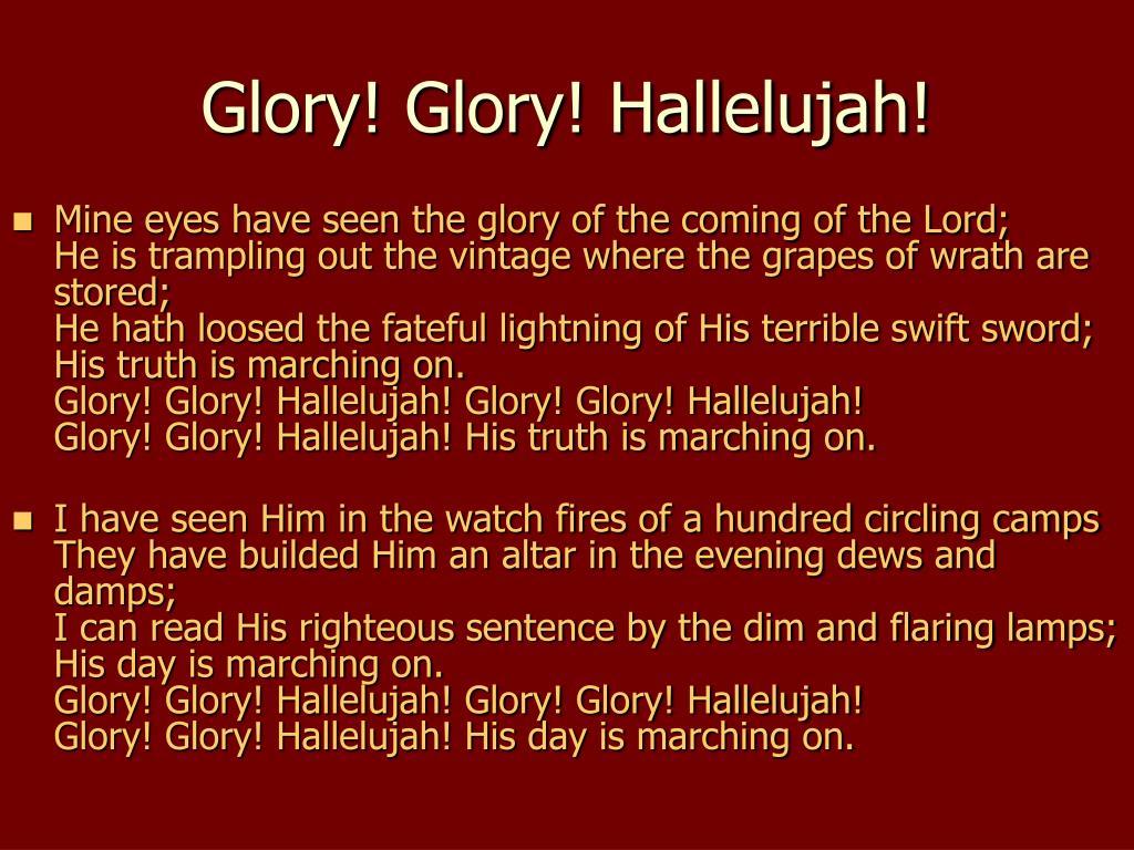 Glory! Glory! Hallelujah!