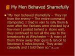 my men behaved shamefully