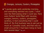 oranges lemons oysters pineapples