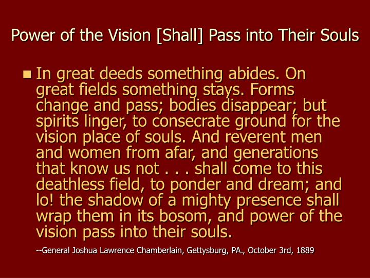 Power of the vision shall pass into their souls