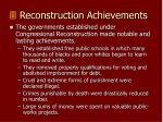 reconstruction achievements