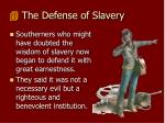 the defense of slavery