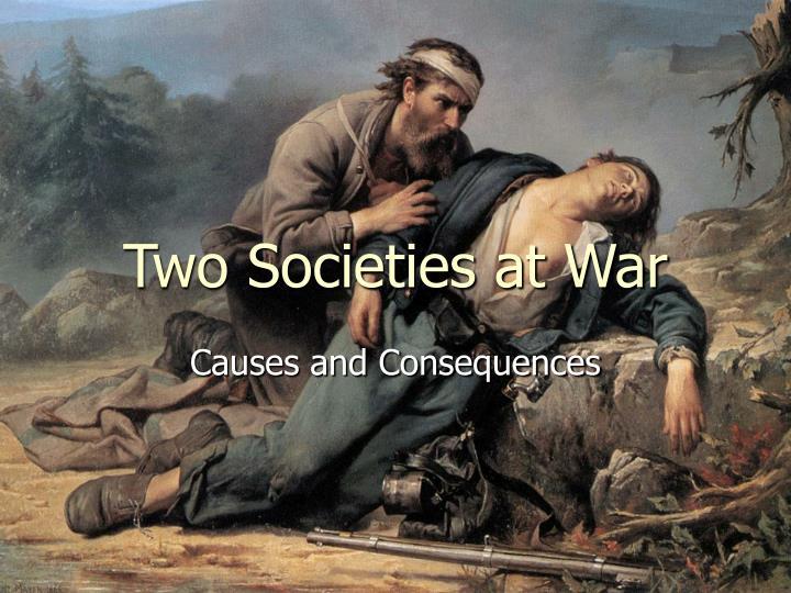 Two societies at war