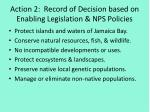 action 2 record of decision based on enabling legislation nps policies