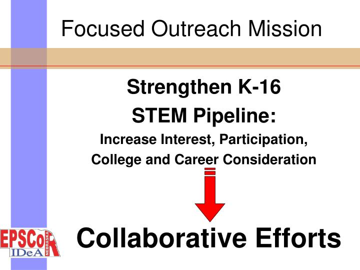 Focused Outreach Mission