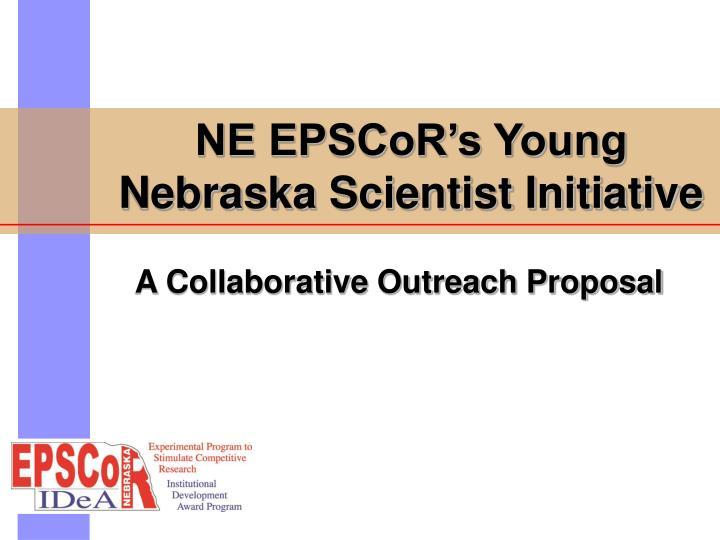 NE EPSCoR's Young Nebraska Scientist Initiative