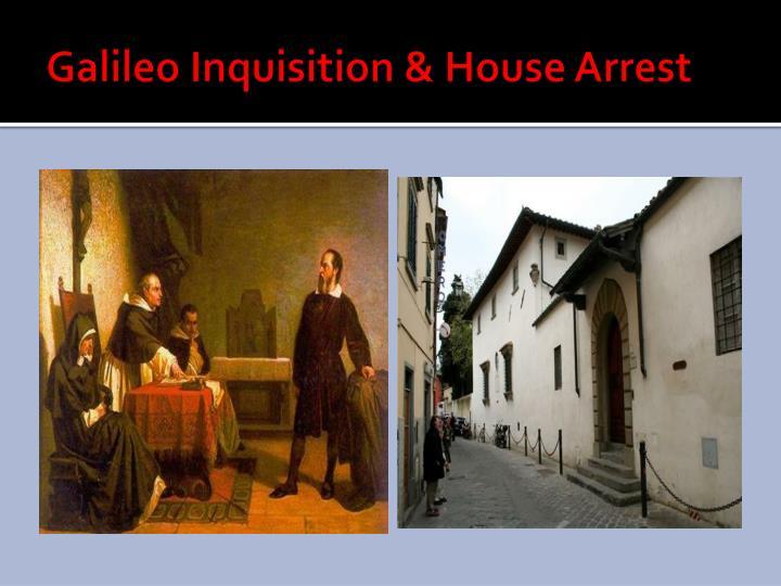 Galileo Inquisition & House Arrest