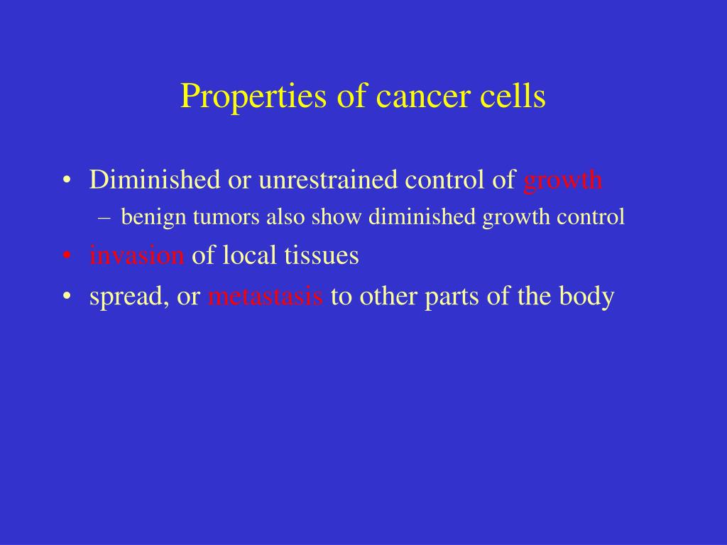 Properties of cancer cells
