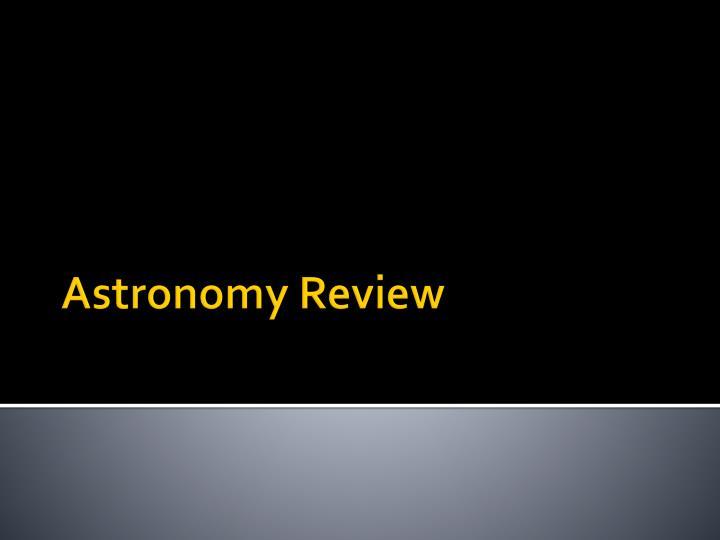 astronomy review n.