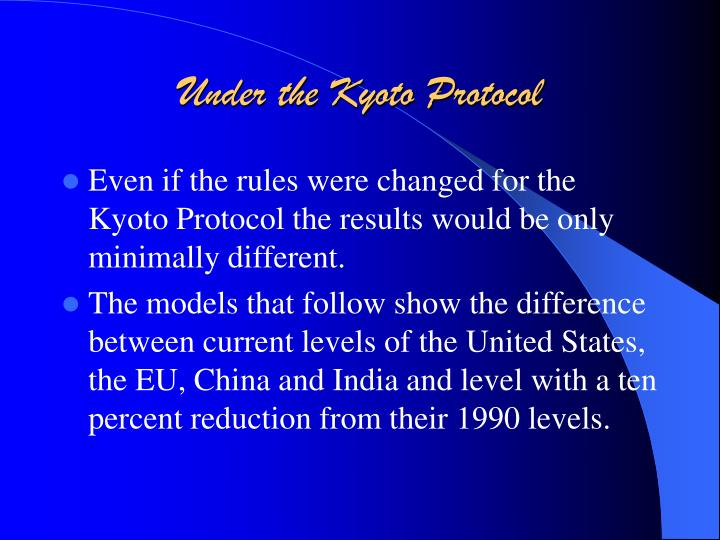 Under the Kyoto Protocol