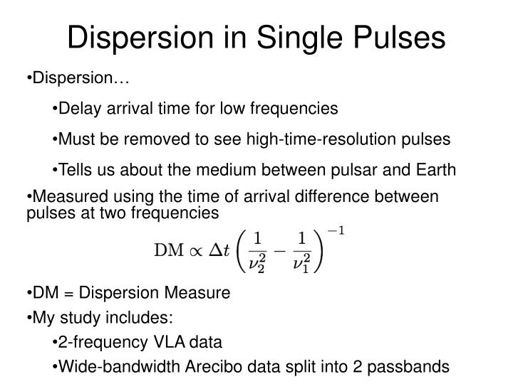 Dispersion in Single Pulses