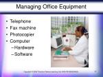 managing office equipment