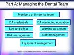 part a managing the dental team