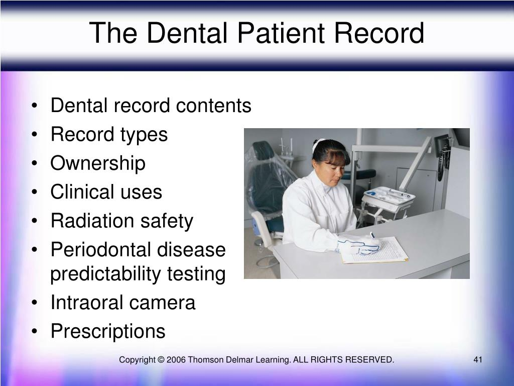 The Dental Patient Record
