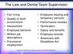 the law and dental team supervision