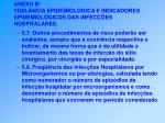 anexo iii vigil ncia epidemiol gica e indicadores epidemiol gicos das infec es hospitalares49