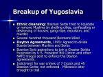 breakup of yugoslavia76