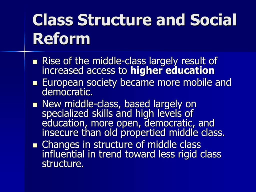 Class Structure and Social Reform
