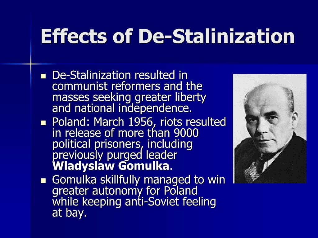 Effects of De-Stalinization