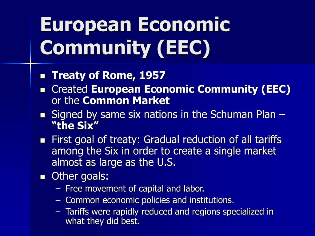 European Economic Community (EEC)