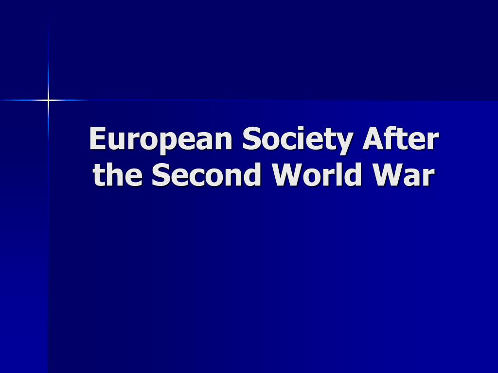European Society After the Second World War