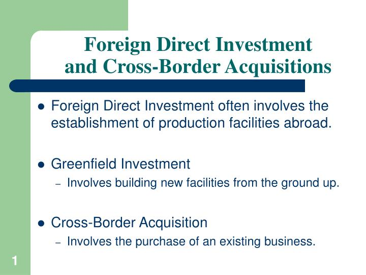 foreign direct investment and cross border acquisitions n.