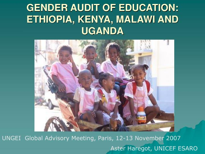 gender audit of education ethiopia kenya malawi and uganda n.