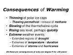 consequences of warming