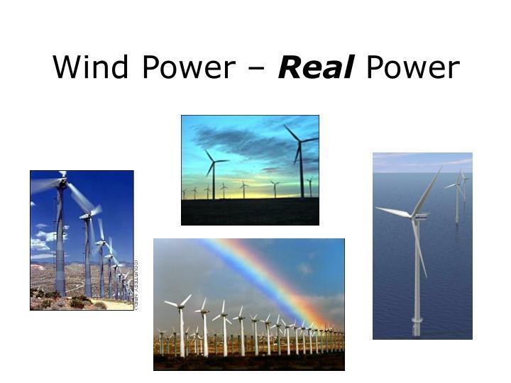 Wind Power –