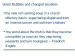 great bubbles and changed societies