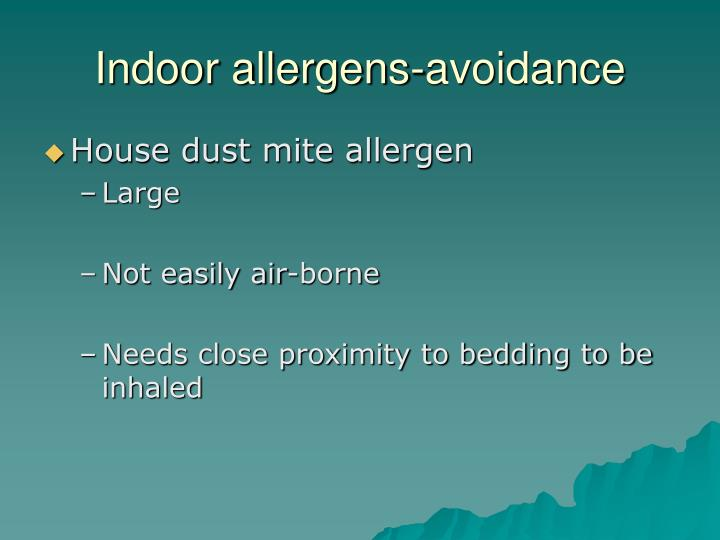 Indoor allergens-avoidance