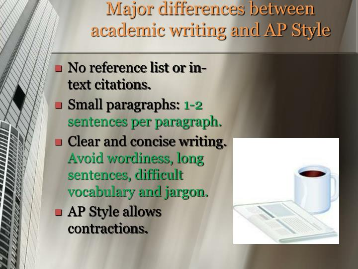 Major differences between academic writing and ap style