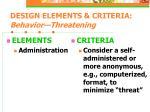 design elements criteria behavior threatening17