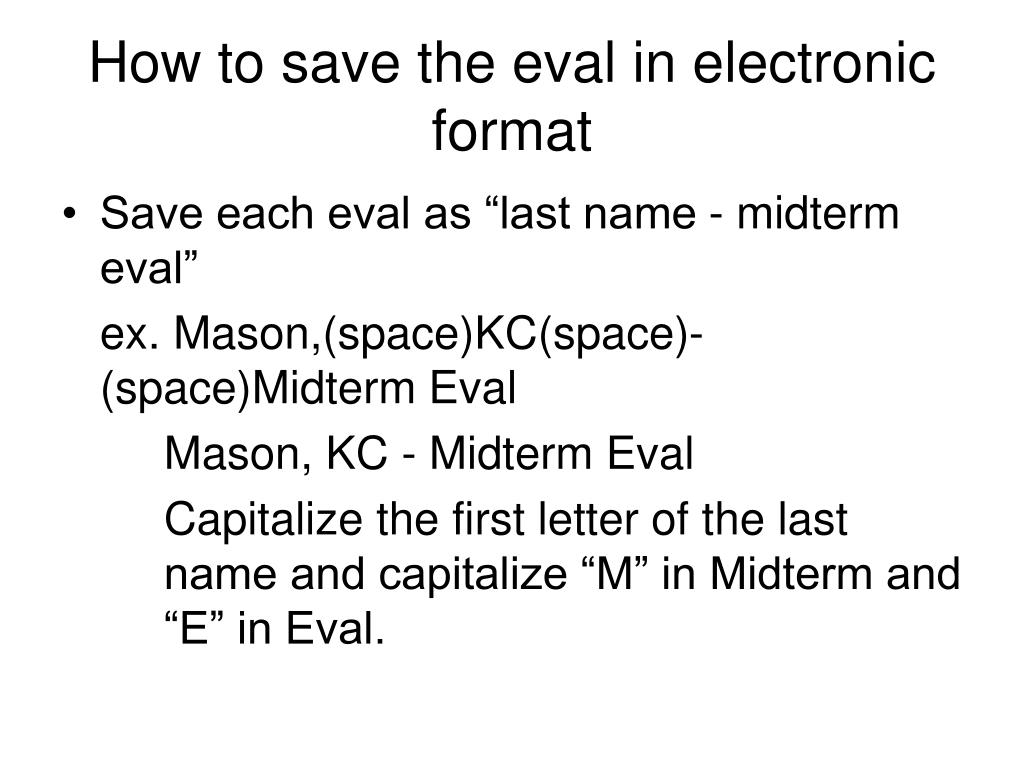 How to save the eval in electronic format