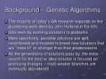 background genetic algorithms