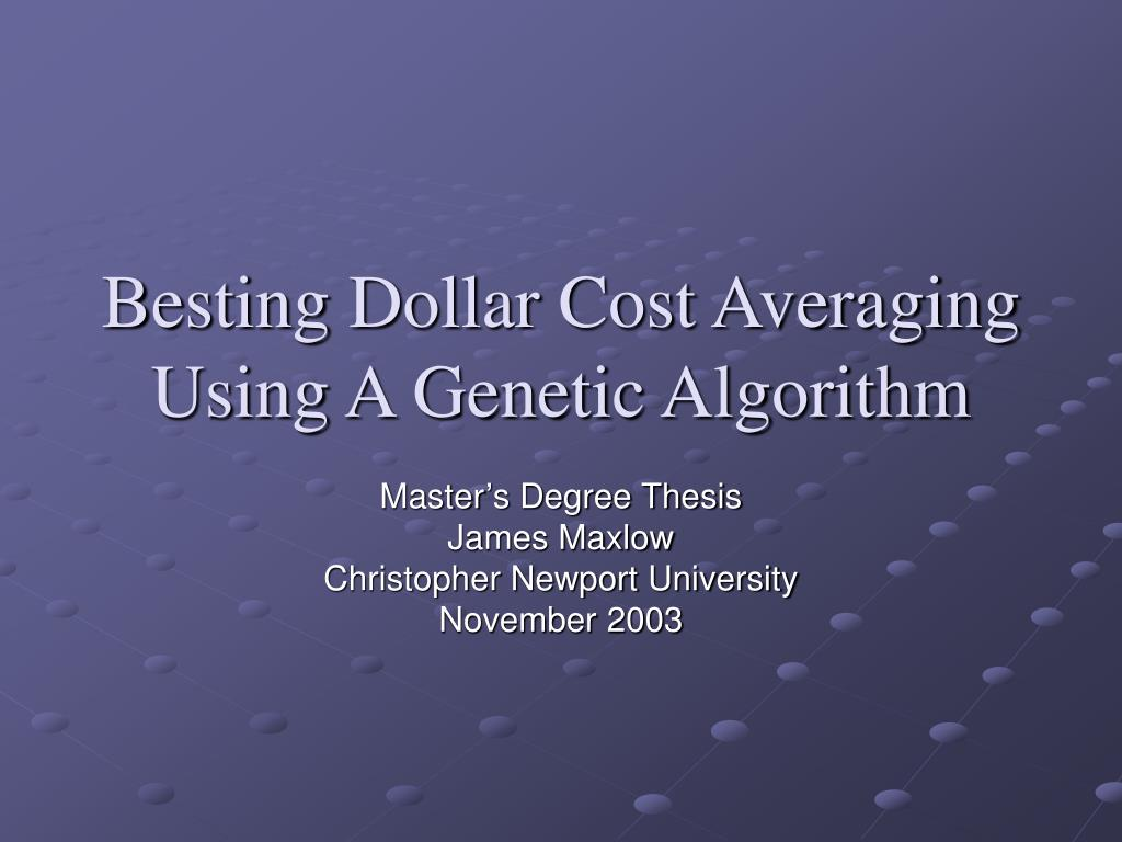 besting dollar cost averaging using a genetic algorithm l.