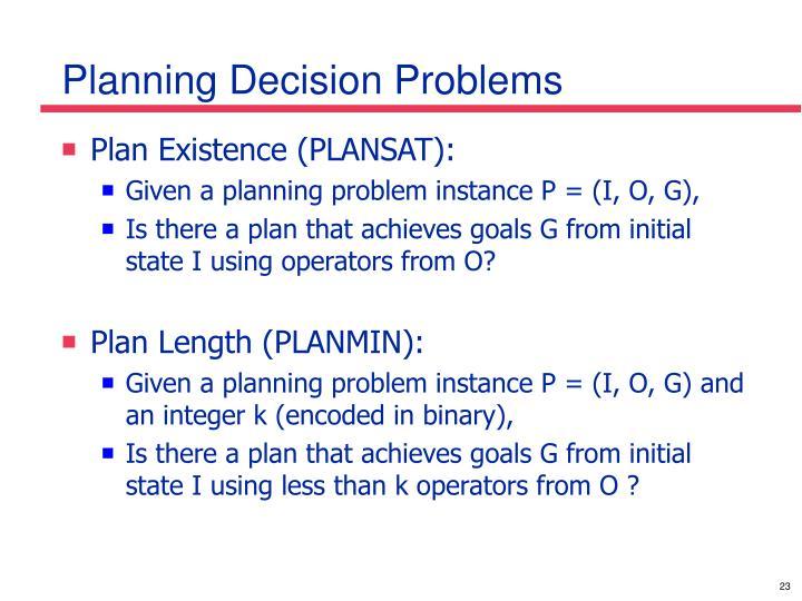 Planning Decision Problems