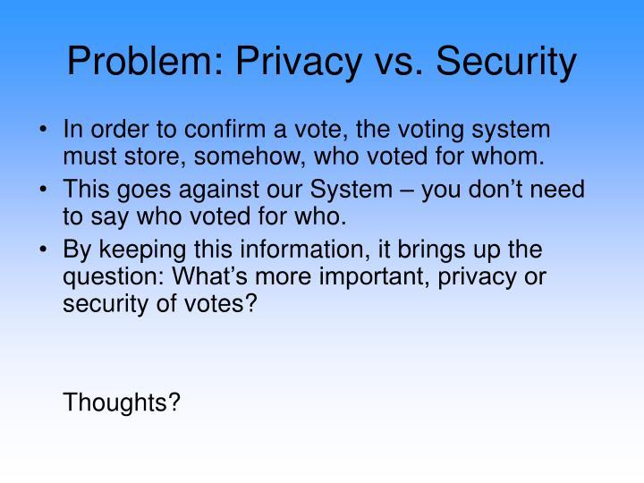 Problem: Privacy vs. Security