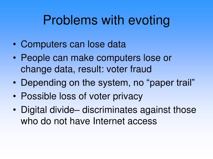 Problems with evoting