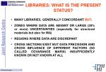 libraries what is the present status