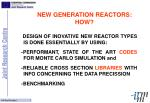 new generation reactors how