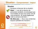 situation comportement impact
