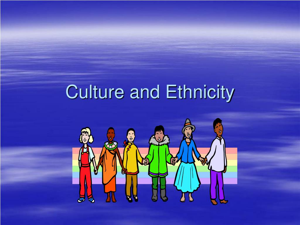 culture and ethnicity l.
