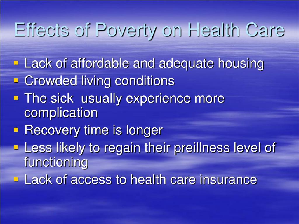 Effects of Poverty on Health Care