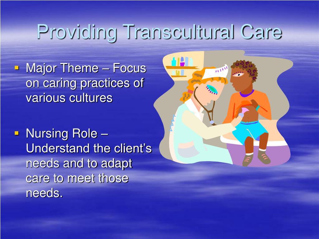 Providing Transcultural Care