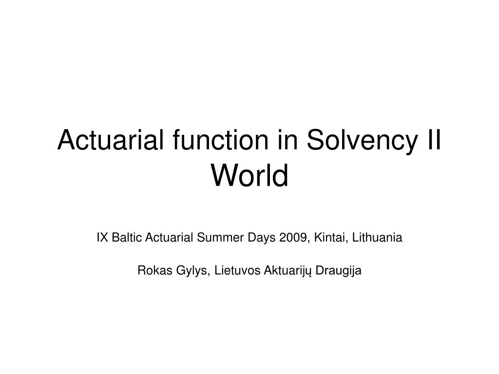 actuarial function in solvency ii world l.